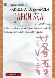 """Cartel de anuncio del monólogo """"Rakugo a la español: Japón Ska"""" de Japonesca"""