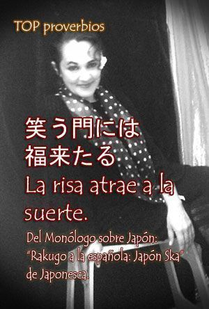 proverbios en el monologo sobre Japon de Japonesca